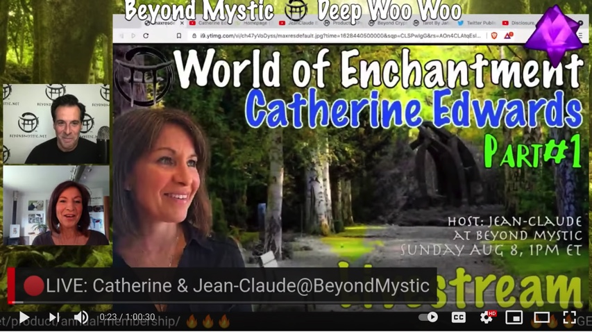 LIVESTREAM: WORLD OF ENCHANTMENT With Catherine Edwards & Jean-Claude@BeyondMystic 8TH AUG