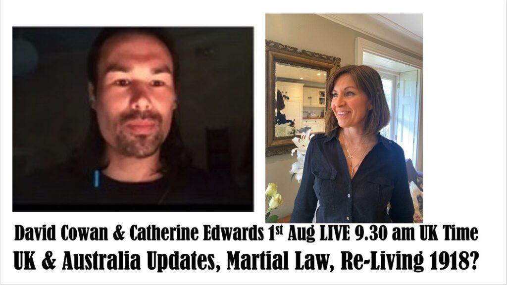 DAVID COWAN & CATHERINE EDWARDS – 1ST AUGUST LIVE