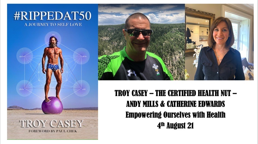 Troy Casey, Andy Mills & Catherine: Empowering Ourselves With Health