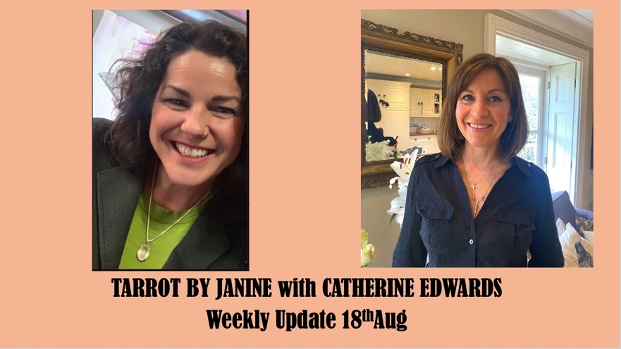 Tarot By Janine with Catherine Edwards 18th Aug