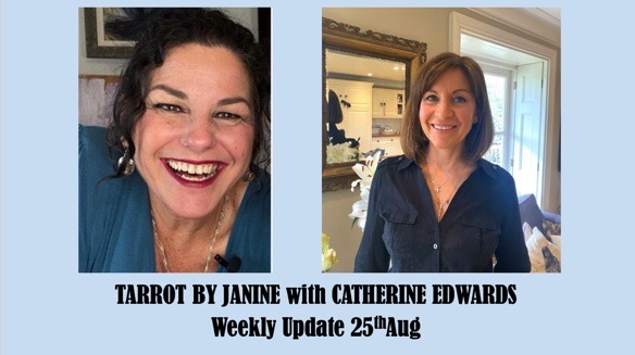 Tarot by Janine with Catherine Edwards 25th August