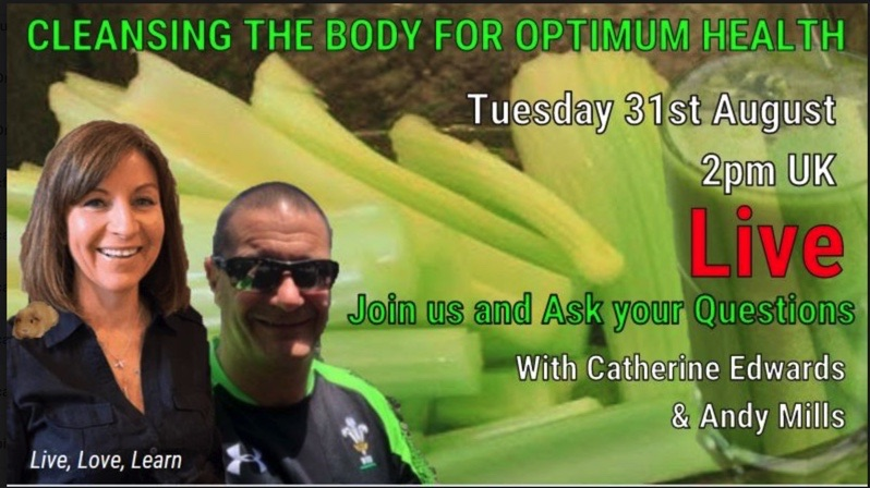 Andy Mills & Catherine Edwards: Cleansing The Body For Optimum Health LIVE STREAM