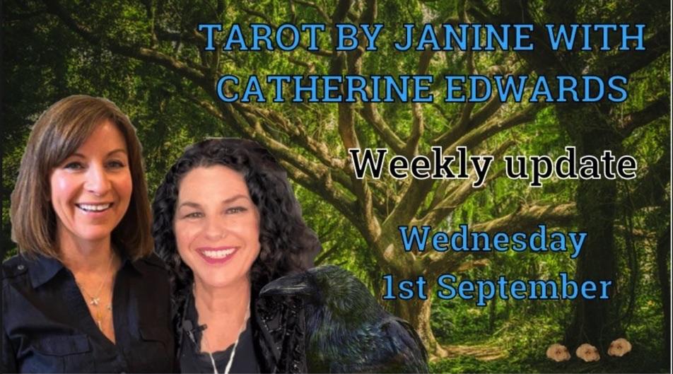 Tarot byJanine with Catherine Edwards 1st Sept