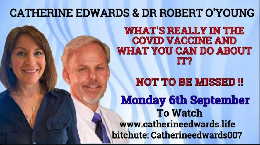 DR ROBERT O' YOUNG & CATHERINE EDWARDS: VACCINES, HOW TO DETOX FROM THE EFFECTS HEALTH EMPOWERMENT